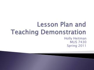 Lesson Plan and  Teaching Demonstration
