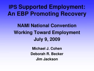 IPS  Supported Employment: An EBP Promoting Recovery