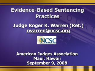 Evidence-Based Sentencing Practices