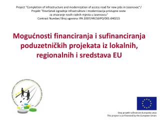 Ovaj projekt sufinancira Europska unija This project is co-financed by the European Union