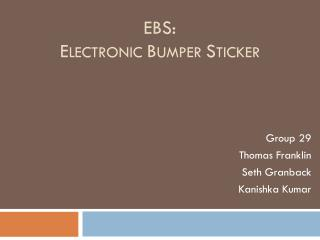EBS: E lectronic  B umper  S ticker