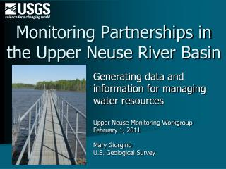 Monitoring Partnerships in the Upper Neuse River Basin