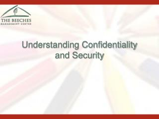 Understanding Confidentiality and Security