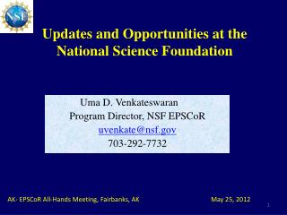 Updates and Opportunities at the  National Science Foundation