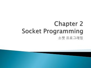 Chapter 2 Socket Programming