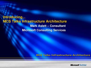 Introducing... MCS Talks Infrastructure Architecture