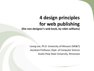 4 design principles  for web publishing (the non-designer's web book, by robin  williams )