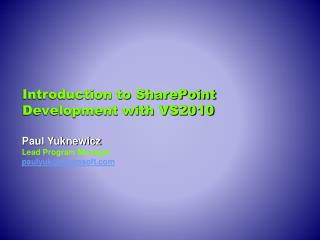 Introduction to SharePoint Development with VS2010