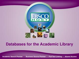 Databases for the Academic Library