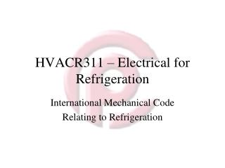 HVACR311 – Electrical for Refrigeration