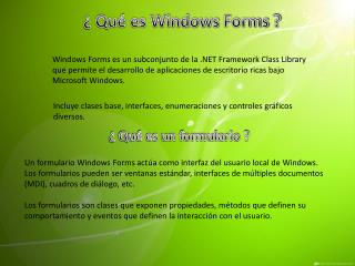 ¿ Qué es Windows  Forms  ?
