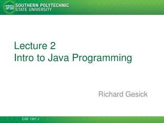 Lecture  2 Intro to Java Programming