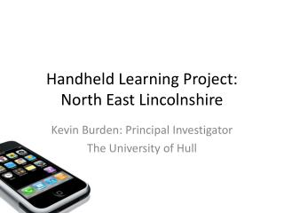 Handheld Learning Project: North East Lincolnshire