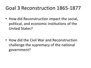 Goal 3 Reconstruction 1865-1877