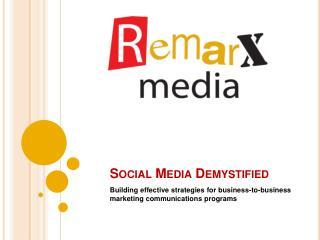 Social Media Demystified