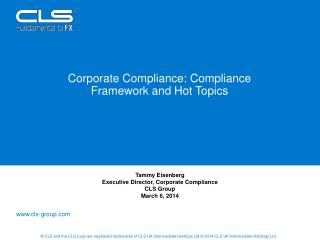 Corporate Compliance: Compliance Framework and Hot Topics