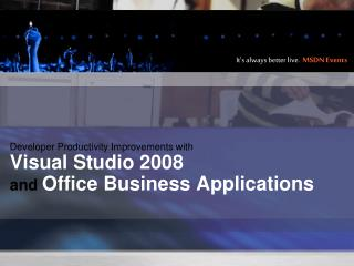 Developer Productivity Improvements with Visual Studio 2008  and Office Business Applications