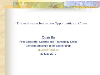 Discussions on Innovation Opportunities in China