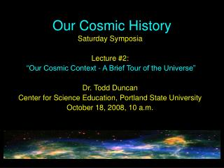 Our Cosmic History
