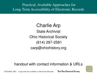 Practical, Available Approaches for Long-Term Accessibility of Electronic Records