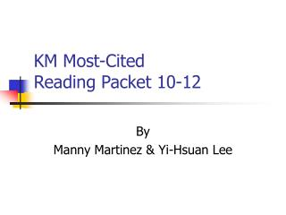 KM Most-Cited  Reading Packet 10-12
