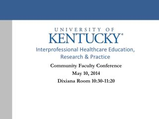 Interprofessional Healthcare Education,  Research & Practice