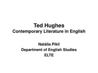 Ted Hughes Contemporary Literature in English