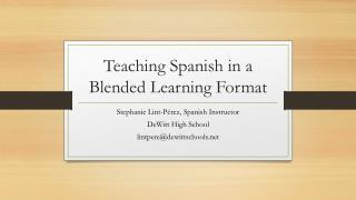 Teaching Spanish in a Blended Learning Format
