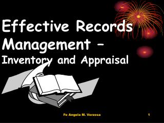 Effective Records Management –  Inventory and Appraisal