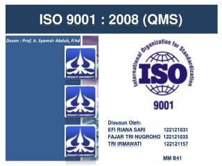 ISO 9001 : 2008 (QMS)
