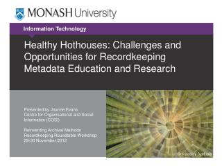 Healthy Hothouses: Challenges and Opportunities for Recordkeeping Metadata Education and Research