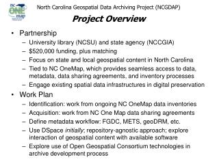 North Carolina Geospatial Data Archiving Project (NCGDAP) Project Overview