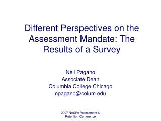 Different Perspectives on the Assessment Mandate: The Results of a Survey