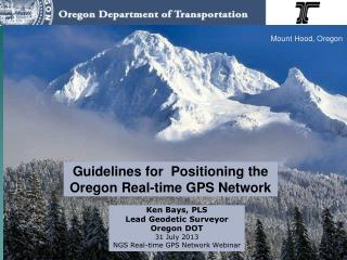 Guidelines for  Positioning the  Oregon Real-time GPS Network