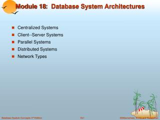 Module 18:  Database System Architectures