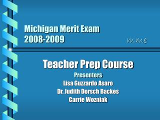 Michigan Merit Exam 2008-2009               mme
