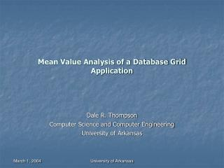 Mean Value Analysis of a Database Grid Application