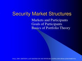 Security Market Structures