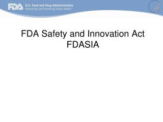 FDA Safety and Innovation Act FDASIA