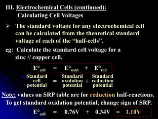 Electrochemical Cells (continued):