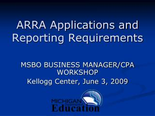ARRA Applications and Reporting Requirements