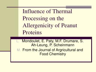 Influence of Thermal Processing on the Allergenicity of Peanut Proteins
