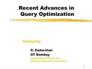 Recent Advances in        Query Optimization
