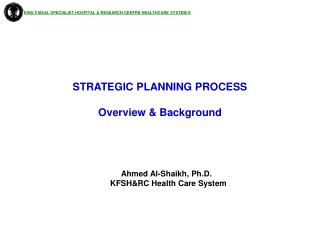 STRATEGIC PLANNING PROCESS Overview & Background