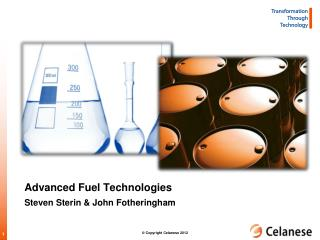 Advanced Fuel Technologies