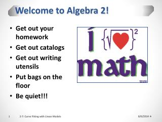 Welcome to Algebra 2!
