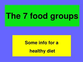 The 7 food groups