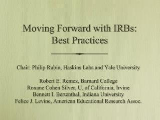 Moving Forward with IRBs: Best Practices