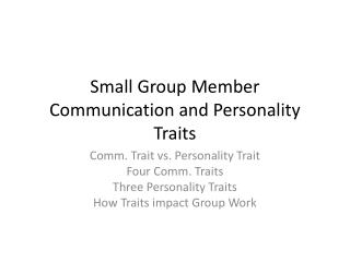 Small Group Member Communication and Personality Traits
