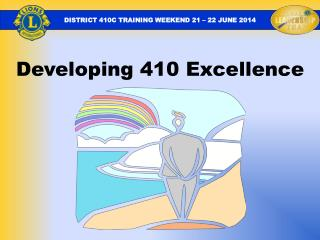 Developing 410 Excellence